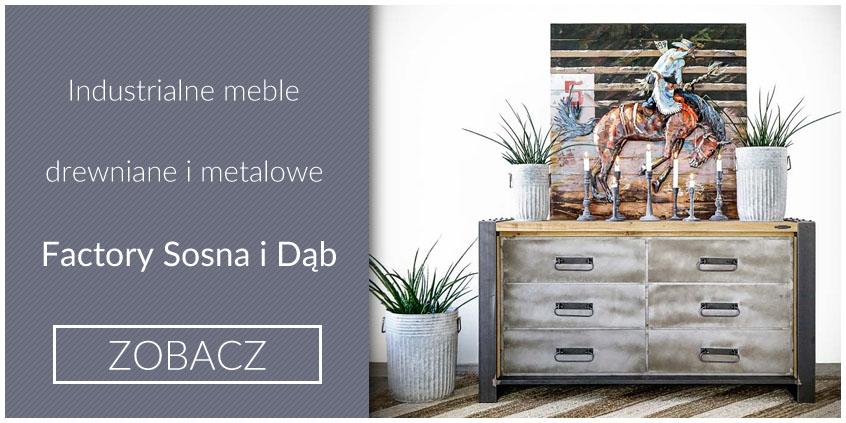 industrialne meble drewniane i metalowe